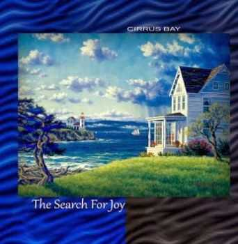 Cirrus Bay - The Search For Joy (2014)