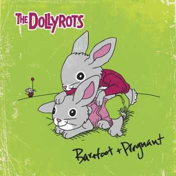 The Dollyrots - Barefoot and Pregnant (2014)