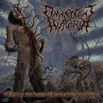 Omnipotent Hysteria - Forged In The Embers Of Monolithic Devastation [EP] (2013)