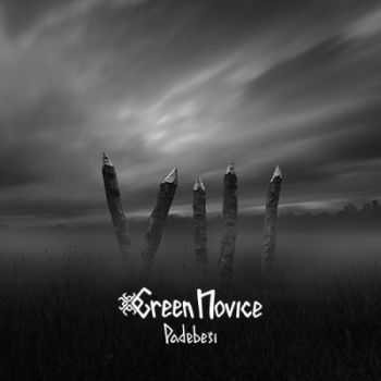 Green Novice - Padebeši (2014)