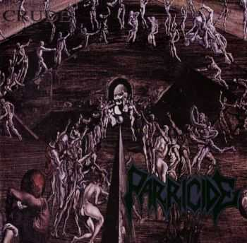Parricide - Crude (1999) [Japanese Edition] [LOSSLESS]