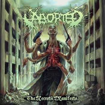 Aborted - The Necrotic Manifesto (Single) (2014)