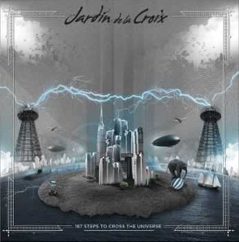 Jardn de la Croix - 187 Steps to Cross the Universe (2013)