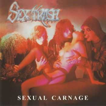 Sex Trash - Sexual Carnage (1990) [Reissue 2003] [LOSSLESS]