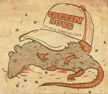 Cretin Boys - No More Time For Ruts (2014)