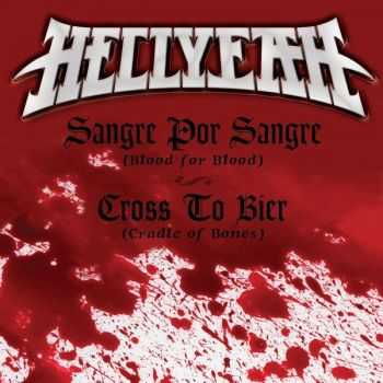 Hellyeah - Sangre Por Sangre (Blood For Blood) / Cross To Bier (Cradle Of Bones) [Single] (2014)