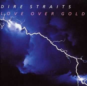 Dire Straits - Love Over Gold (1982) [LOSSLESS]
