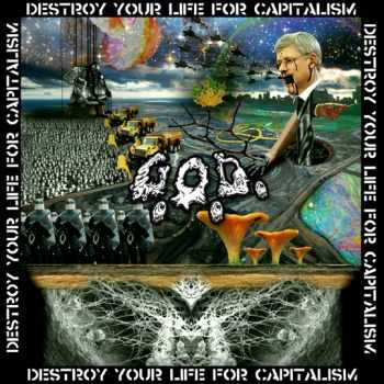 Grotesque Organ Defilement - Destroy Your Life For Capitalism (EP) (2014)