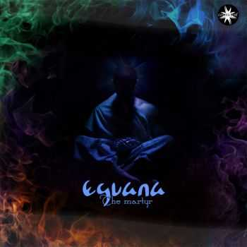 Eguana - The Martyr [EP] (2014) FLAC