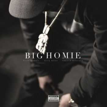Puff Daddy a.k.a. P. Diddy – Big Homie (Featuring Rick Ross & French Montana) (2014)