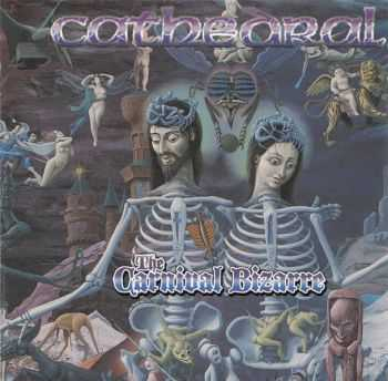 Cathedral - The Carnival Bizarre (1995) [LOSSLESS]