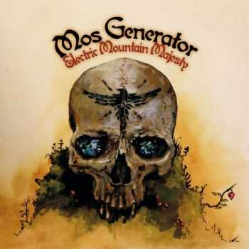 Mos Generator - Electric Mountain Majesty (2014)