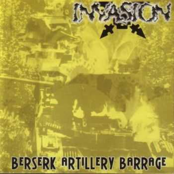Invasion - Berserk Artillery Barrage (2002) [LOSSLESS]