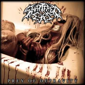 Shattered Eyes - Prey Of Depravity (2010)