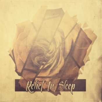 Relief In Sleep - Relief In Sleep (2014)