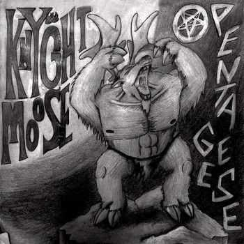 Knyght Moose - Pentageese (2014)
