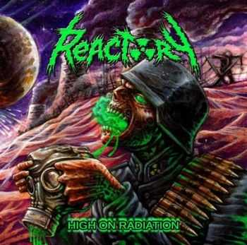 Reactory - High Of Radiation (2014)