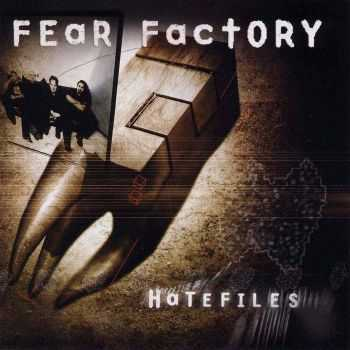Fear Factory - Hatefiles (2003)