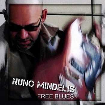 Nuno Mindelis - Free Blues 2010