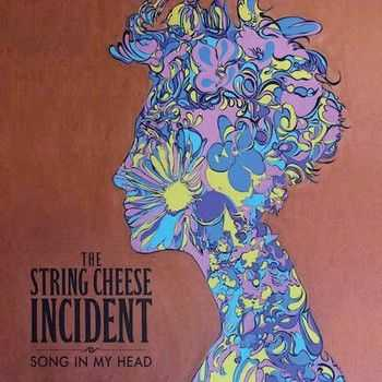 String Cheese Incident - Song In My Head  2014
