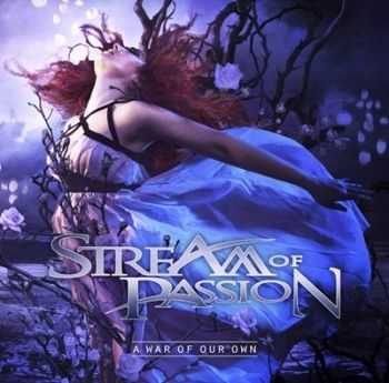 Stream Of Passion - A War Of Our Own [Digipack Edition] (2014)