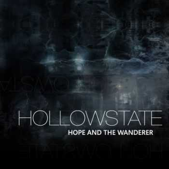 Hollowstate - Hope And The Wanderer (2014)