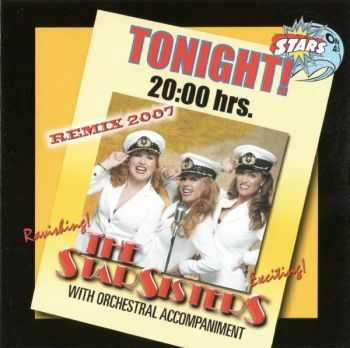 The Star Sisters - Tonight! 20:00 hrs/ Remix (2007)