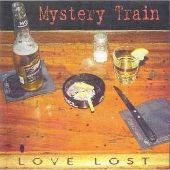 Mystery Train - Love Lost 2001