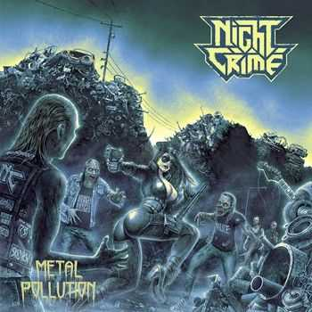 Night Crime - Metal Pollution (ЕР) 2014