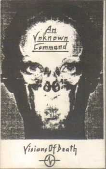 An Unknown Command - Visions Of Death (1992)