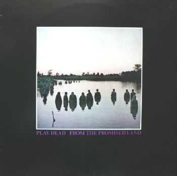 Play Dead - From The Promised Land ((Remastered 2007))