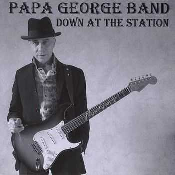 Papa George Band - Down At The Station 2004
