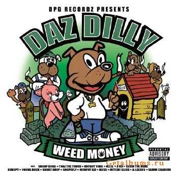 Daz Dilly - Weed Money (Deluxe Edition) (2014)