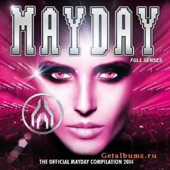 Mayday 2014: Full Senses (2014)