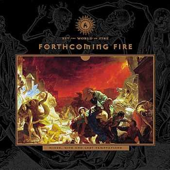 Forthcoming Fire  - Set The World On Fire (2010)