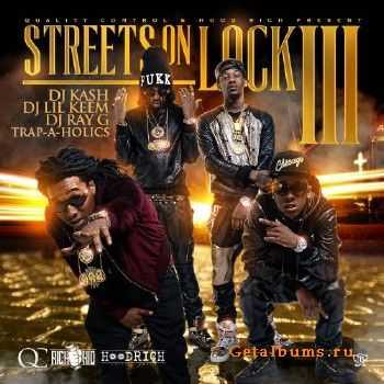 Migos & Rich The Kid - Streets On Lock 3 (2014)