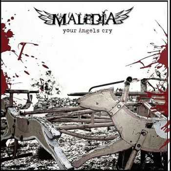Maledia - Your Angels Cry (EP)  (2012)
