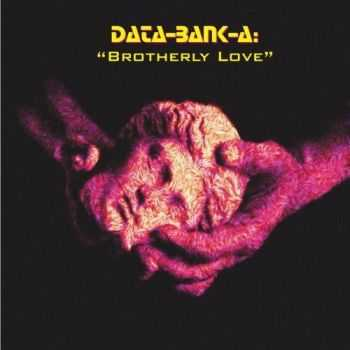 Data-Bank-A - Brotherly Love (2003)