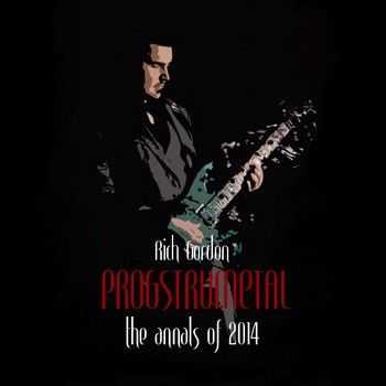 Rich Gordon - Progstrumetal: The Annals of 2014