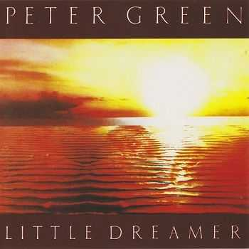 Peter Green - Little Dreamer (1991)