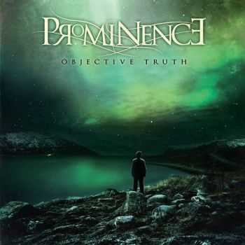 Prominence - Objective Truth [EP] (2014)