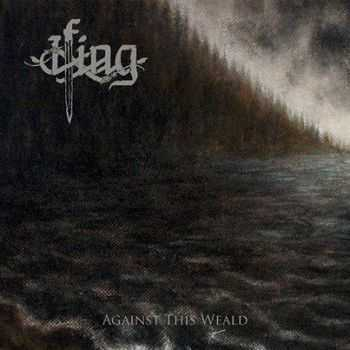 Ifing - Against This Weald (2014)