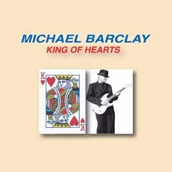Michael Barclay - King Of Hearts 2014