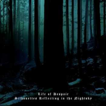 Astarot - Life Of Despair/Silhouettes Reflecting In The Nightsky [Compilation] (2012)