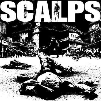 Scalps - Serenades Of An Abomination (2014)