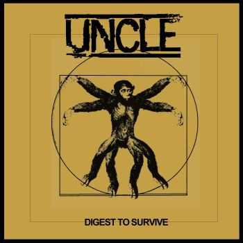 UNCLE - DIGEST TO SURVIVE E.P (2014)