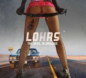 Lohrs - The Devil In Disquise (2014)