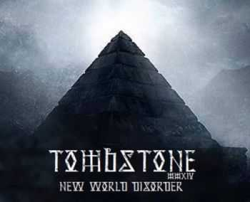 Tombstone - New World Disorder (Demo) (2014)