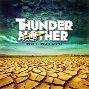 Thundermother - Rock 'N' Roll Disaster (2014)