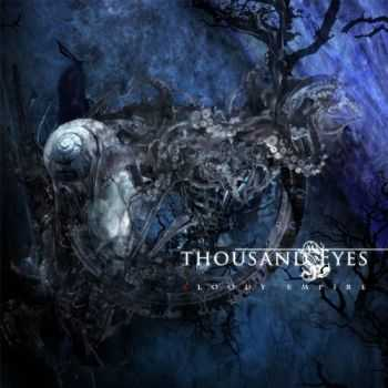 Thousand Eyes - Bloody Empire (2013)